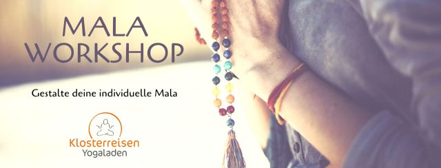 Mala Workshop im Klosterreisen Yogaladen